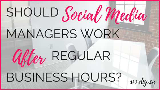 should social media managers work evenings and weekends