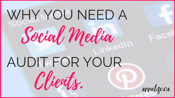 why you need a social media audit for your clients