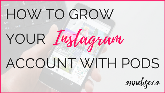instagram pods post how to grow your Instagram account