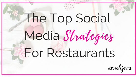 the top social media strategies for restaurants